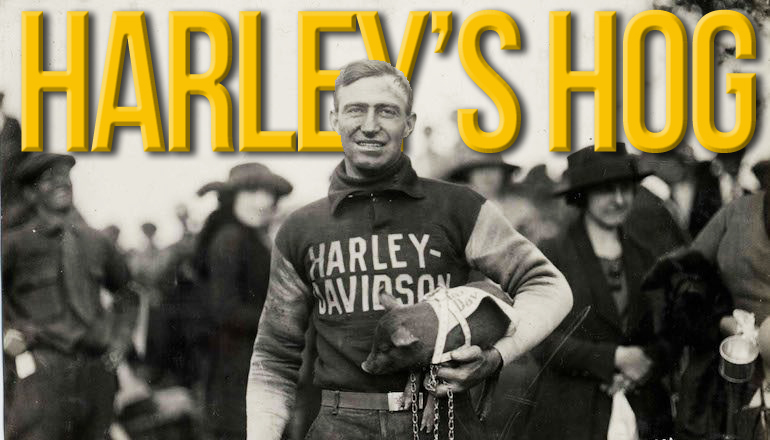 """The Harley Hogs"" – Dirt Track Champions em 1920"
