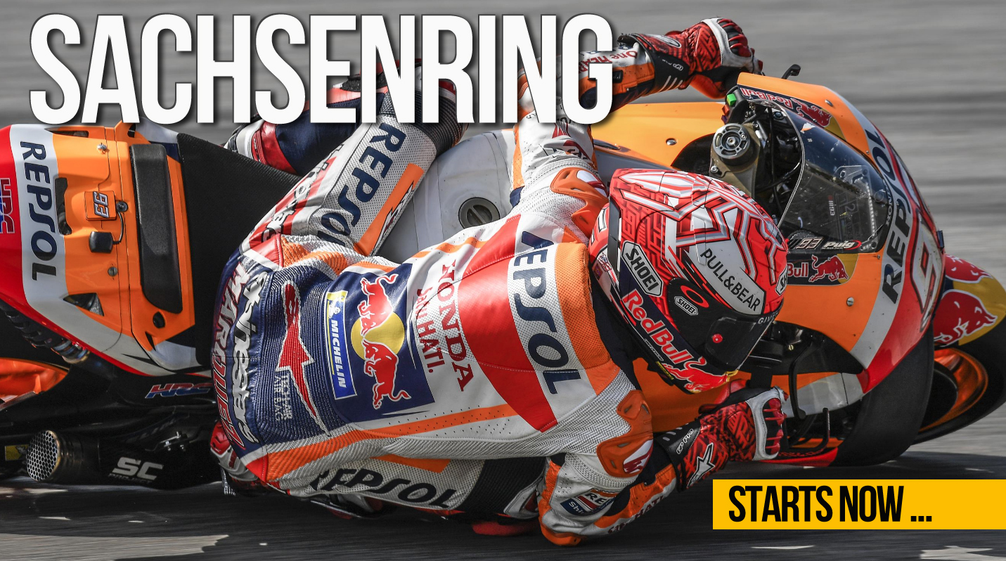 MOTO GP – Sachsenring Starts NOW